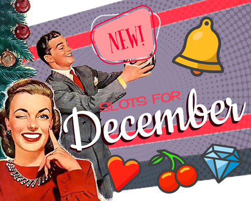 new slots for December