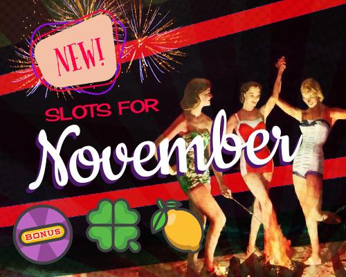 new slots for November